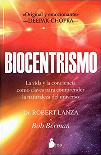 Libro Biocentrismo Robert Lanza